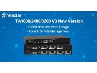 Yeastar TA1600 / TA2400 / TA3200 V3 Gateway  - Новые версии от Yeastar
